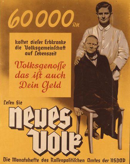 Met deze affiche bepleit de nazipartij impliciet de eliminatie van mensen met een mentale beperking, die Duitsland handenvol geld kosten. 'Medeburger, het is ook jouw geld.' Berlin, Deutsches Historisches Museum